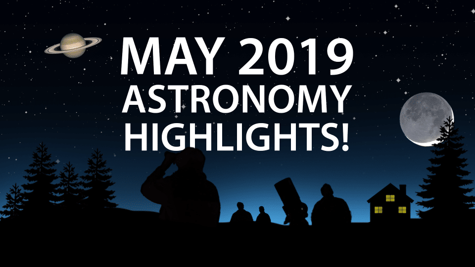 may 2019 stargazing